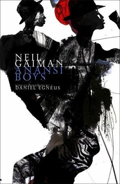 Anansi Boys. Illustrated Edition - Gaiman, Neil