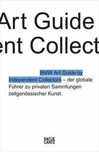 Der vierte BMW Art Guide by Independent Collectors