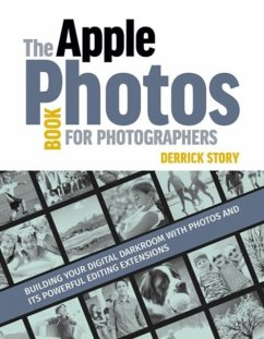 The Apple Photos Book for Photographers - Story, Derrick