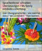 Sprachenlerner schrieben Übersetzungen / My family celebrates a birthday (eBook, ePUB)
