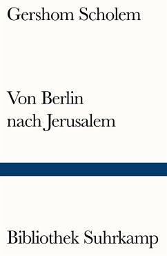 Von Berlin nach Jerusalem - Scholem, Gershom