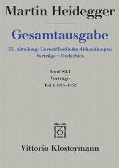 Gesamtausgabe. 4 Abteilungen / Vorträge 01 - Heidegger, Martin
