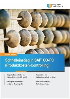 Schnelleinstieg in SAP CO-PC (Produktkosten-Con...
