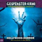 Gespenster-Krimi, Folge 3: Hollywood-Horror (MP3-Download)