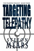 Targeting Telepathy (Telepath Trilogy, #3) (eBook, ePUB)