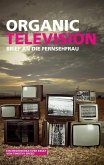 Organic Television (eBook, ePUB)