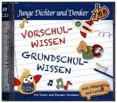 Junge Dichter und Denker - Vorschulwissen und Grundschulwissen, 2 Audio-CD