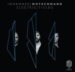 Electric Fields - Motschmann,Johannes/Panzl,David