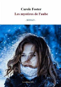 Les mystères de l'aube (eBook, ePUB)