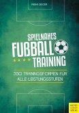 Spielnahes Fußballtraining (eBook, PDF)