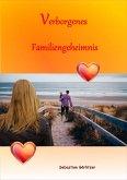 Verborgenes Familiengeheimnis (eBook, ePUB)