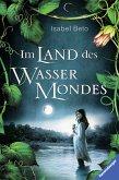 Im Land des Wassermondes (eBook, ePUB)