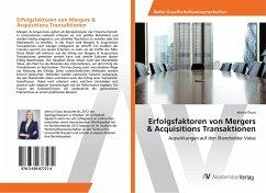 Erfolgsfaktoren von Mergers & Acquisitions Transaktionen