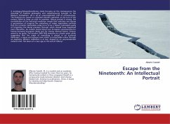 Escape from the Nineteenth: An Intellectual Portrait