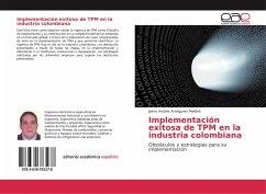 Implementación exitosa de TPM en la industria colombiana