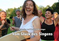 Vom Glück des Singens