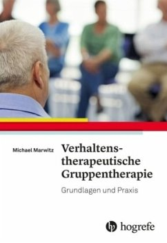 Verhaltenstherapeutische Gruppentherapie - Marwitz, Michael