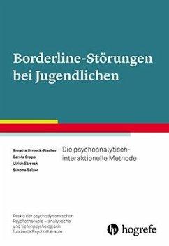 Borderline-Störungen bei Jugendlichen - Streeck-Fischer, Annette; Cropp, Carola; Streeck, Ulrich; Salzer, Simone