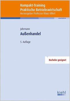 Kompakt-Training Außenhandel - Jahrmann, Fritz-Ulrich