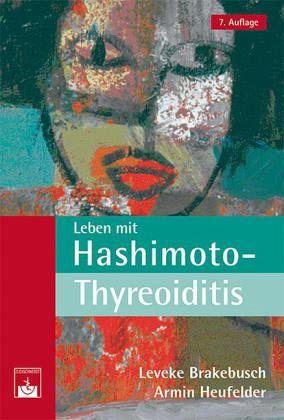 Leben mit Hashimoto-Thyreoiditis - Brakebusch, Leveke; Heufelder, Armin
