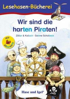 Wir sind die harten Piraten! / Silbenhilfe