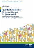 Qualität betrieblicher Berufsausbildung in Deutschland
