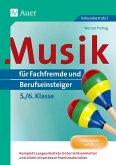 Musik für Fachfremde und Berufseinsteiger Kl. 5-6