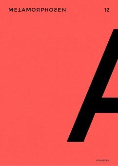 metamorphosen 12 - Loslegen (eBook, PDF) - Ehsandar, Afsane; Müller-Schwefe, Moritz; Niedermeier, Luzia; Siegel, Maik; Lin, Tao; Winkler, Ron; Wöllecke, Christian; Fiechter, Benjamin; Weigand, Sophie; Piringer, Jörg; Busch, Nicolai; Groß, Joshua; Watzka, Michael; Degens, Marc; Reuther, Rick; Mund, Pega; Valtin, Lukas; Kehlmann, Daniel; Hetzer, Anna; Weichbrodt, Gregor