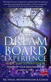 The Dream Board Experience Your Map to Happiness Power Up Your Imagination in 8 Simple Steps (Healing & Manifesting) (eBook, ePUB)