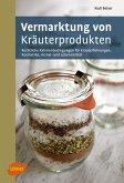Vermarktung von Kräuterprodukten (eBook, PDF)
