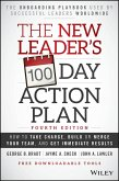 The New Leader's 100-Day Action Plan (eBook, ePUB)