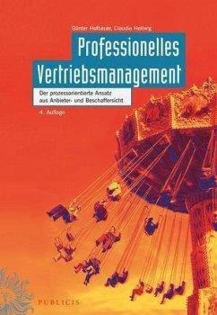 Professionelles Vertriebsmanagement (eBook, PDF) - Hofbauer, Günter; Hellwig, Claudia