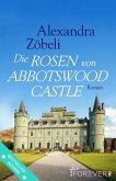 Die Rosen von Abbotswood Castle (eBook, ePUB)