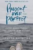 Present Over Perfect (eBook, ePUB)