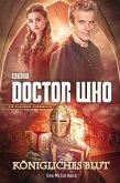 Doctor Who: Königliches Blut (eBook, ePUB)