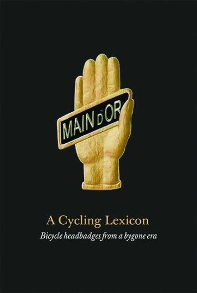 A Cycling Lexicon - Carter, Phil; Conner, Jeff