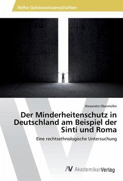 Der Minderheitenschutz in Deutschland am Beispiel der Sinti und Roma