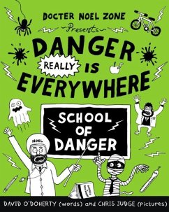 Danger REALLY is Everywhere 03: School of Danger