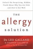 The Allergy Solution - Galland, Dr Leo, M.D.; Galland, Jonathan