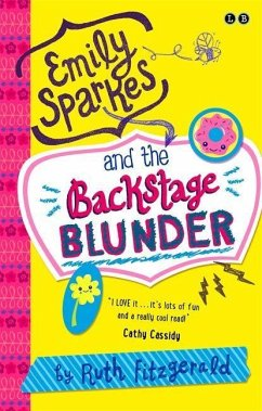 Emily Sparkes and the Backstage Blunder - Fitzgerald, Ruth