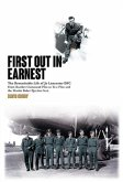 First Out in Earnest: The Remarkable Life of Jo Lancaster Dfc from Bomber Command Pilot to Test Pilot and the Martin Baker Ejection Seat