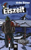 Baltrumer Eiszeit / Baltrum Ostfrieslandkrimis Bd.9 (eBook, ePUB)
