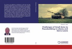 Challenges of Small Arms to Peacebuilding in Liberia and Sierra Leone - Ottoh, Ferdinand O.