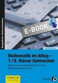 Mathematik im Alltag - 7./8. Klasse Gymnasium (eBook, PDF)