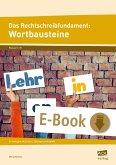 Das Rechtschreibfundament: Wortbausteine (eBook, PDF)