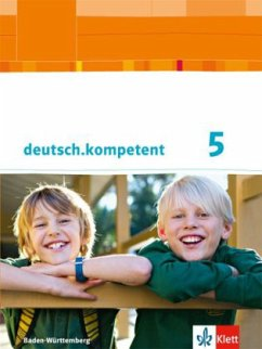 deutsch.kompetent 5. Klasse. Ausgabe für Baden-Württemberg. Schülerbuch mit Onlineangebot. Ab 2016
