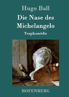 Die Nase des Michelangelo