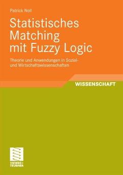 Statistisches Matching mit Fuzzy Logic (eBook, PDF) - Noll, Patrick