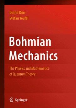 Bohmian Mechanics (eBook, PDF) - Durr, Detlef; Teufel, Stefan