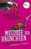 Melodie der Bronchien: Die Allergie-Trilogie - Band 4 (eBook, ePUB)